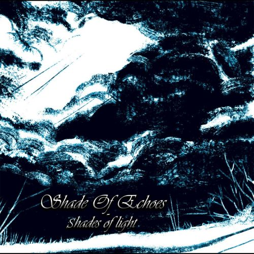 Shade of Echoes - Shades of Light (2017)