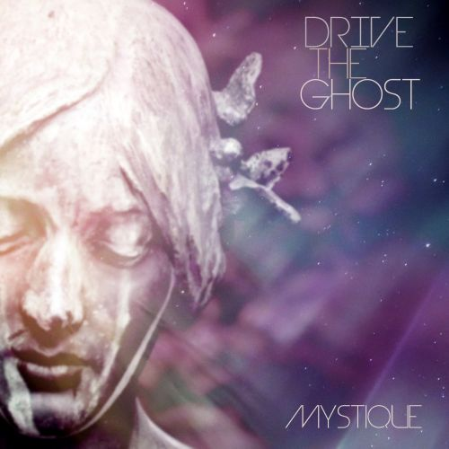 Drive the Ghost - Mystique (EP) (2016)