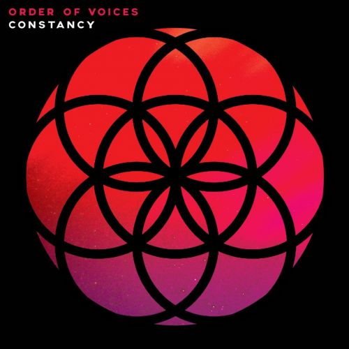 Order Of Voices - Constancy (2017)
