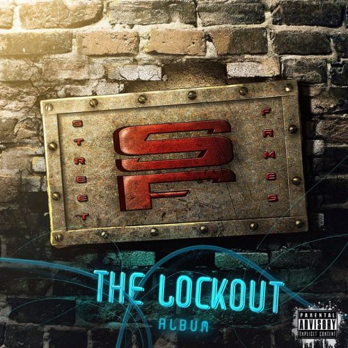 StreetFames - The Lockout Album (2017)