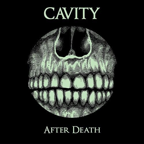 Cavity - After Death (2017)