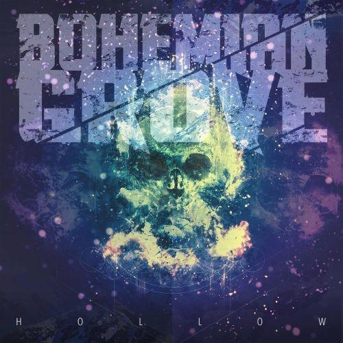 Bohemian Grove - Hollow (2017)