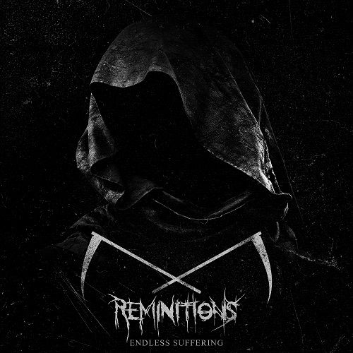 Reminitions - Endless Suffering (ep) (2017)