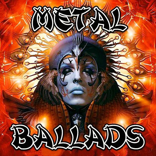 Various Artists - Metal Ballads, Vol.01 (2017)