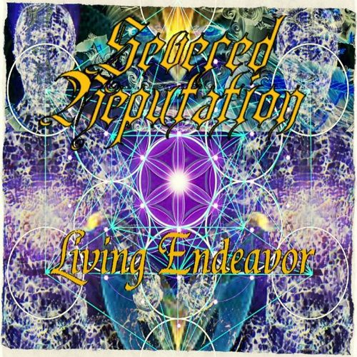 Severed Reputation - Living Endeavor (2017)