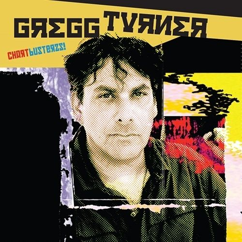 Gregg Turner - Chartbusterzs! (2017)