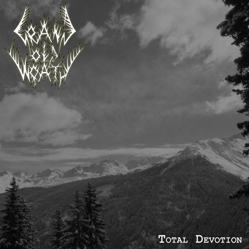 Grand Old Wrath - Total Devotion (EP) (2017)