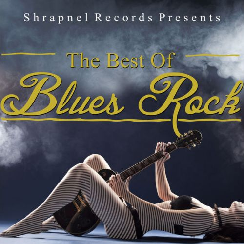 VA - Shrapnel Records Presents: The Best of Blues Rock (2016)