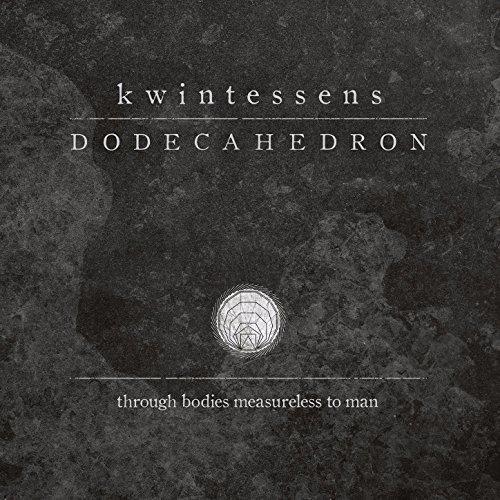 Dodecahedron - Kwintessens (2017)