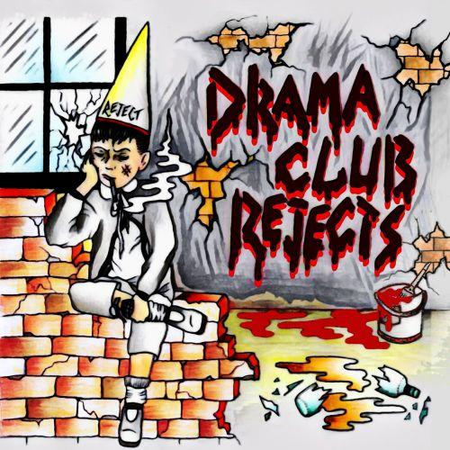 Drama Club Rejects - Drama Club Rejects (2017)
