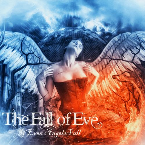 The Fall Of Eve - If Even Angels Fall [ep] (2016)