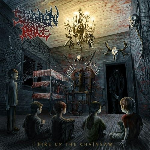 Sudden Rage - Fire Up The Chainsaw (2016)