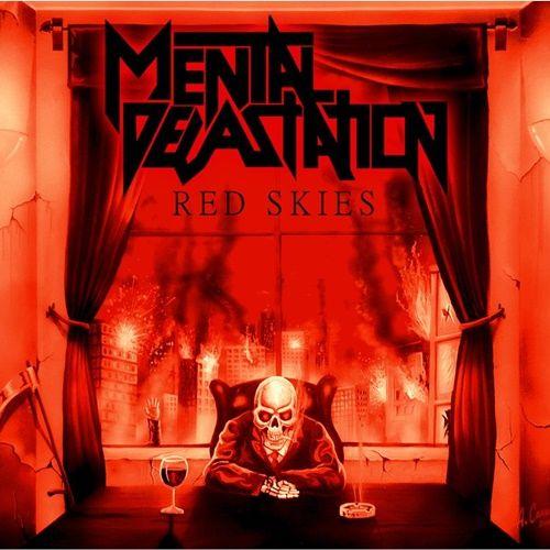 Mental Devastation - Red Skies (2013)