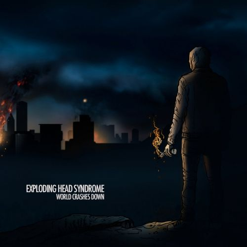 Exploding Head Syndrome - World Crashes Down (2016)