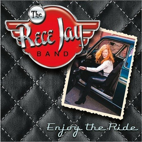 The Rece Jay Band - Enjoy The Ride (2016)