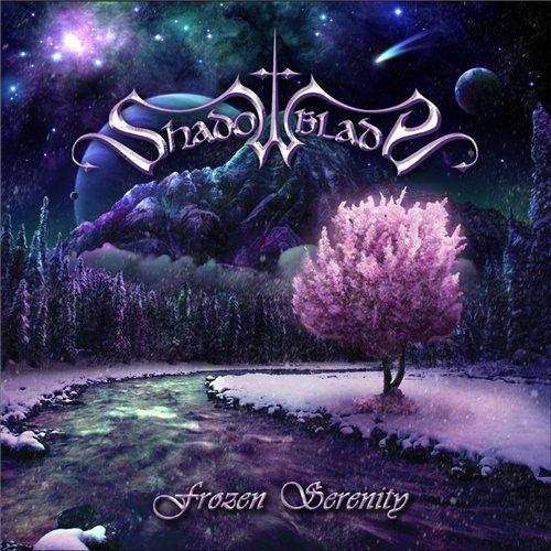 Shadowblade - Frozen Serenity (2010)