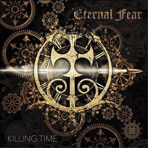 Eternal Fear - Killing Time (2017)