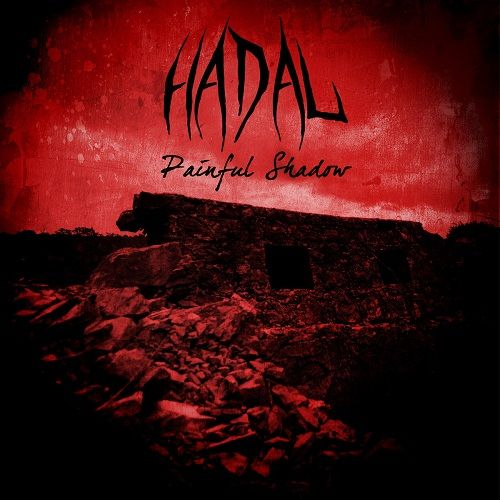 Hadal - Painful Shadow (2017)
