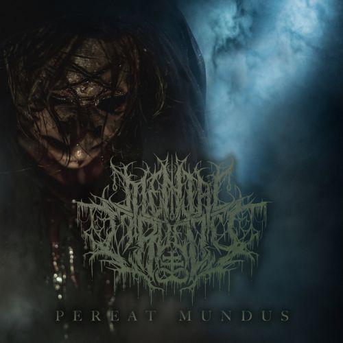 Mental Cruelty - Pereat Mundus (EP) (2017)