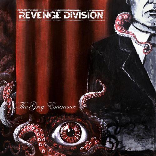Revenge Division - The Grey Eminence (2017)