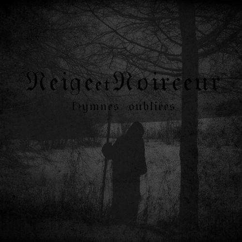 Neige Et Noirceur - Hymnes Oubliées [Compilation] (2017)