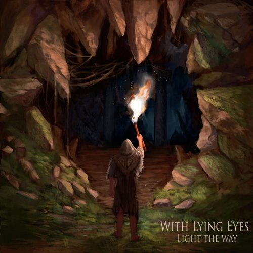 With Lying Eyes - Light the Way (ep) (2017)