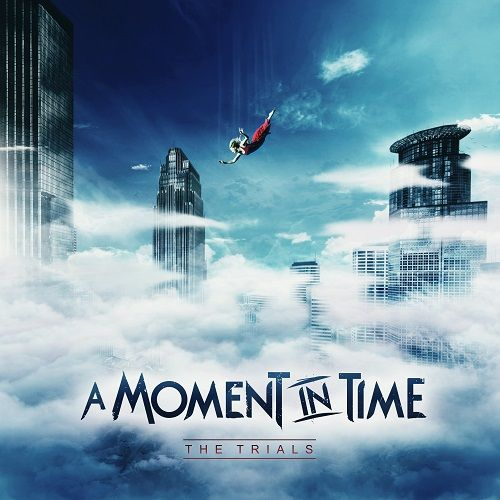 A Moment In Time - The Trials (ep) (2017)