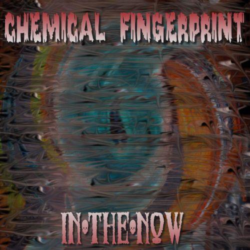 Chemical Fingerprint - In-The-Now (2017)