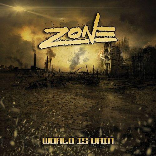 Zone - World Is Vain (2016)