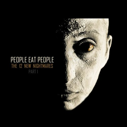 People Eat People - The 12 New Nightmares (Part 1) (2017)