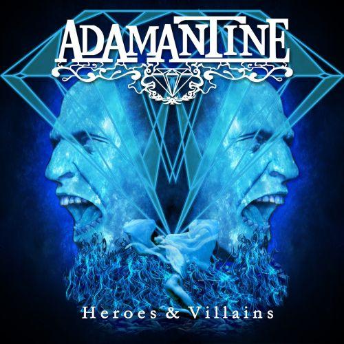 Adamantine - Heroes & Villains (2017)