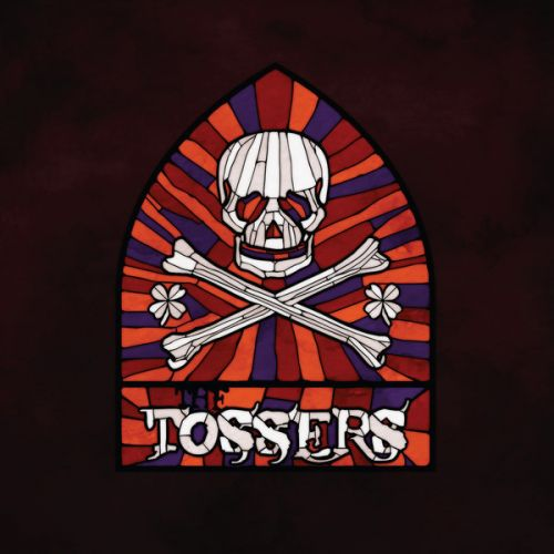 The Tossers - Smash The Windows (2017)