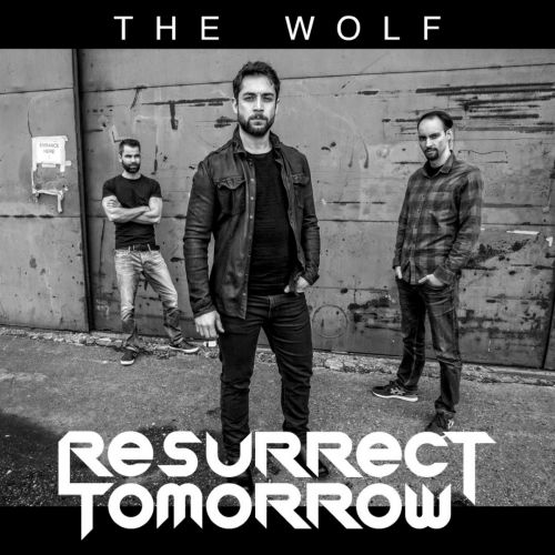 Resurrect Tomorrow - The Wolf [EP] (2017)