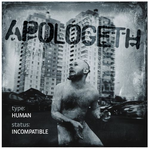 Apologeth - Type : Human - Status : Incompatible (2017)