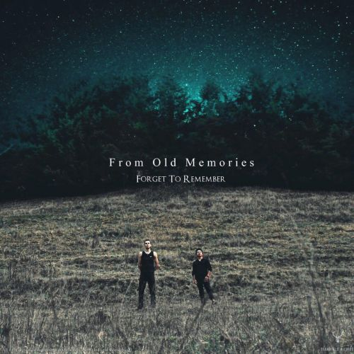 From Old Memories - Forget to Remember (2017)