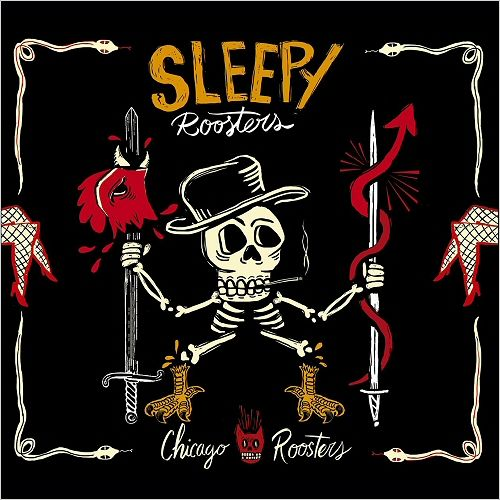Sleepy Roosters - Chicago Roosters (2017)