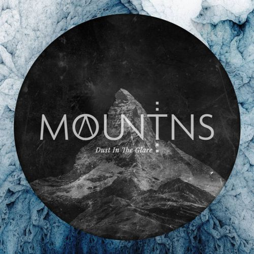 Mountains - Dust in the Glare (2017)