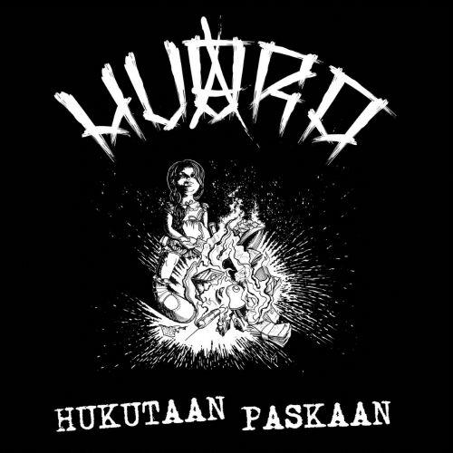 Huora - Hukutaan paskaan (2017)