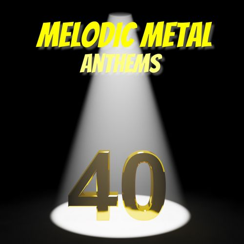 Various Artists - Melodic Metal Anthems 40 (2017)