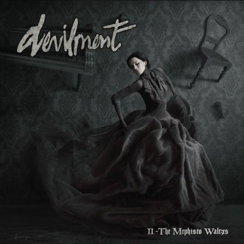 Devilment - II - The Mephisto Waltzes (2016)