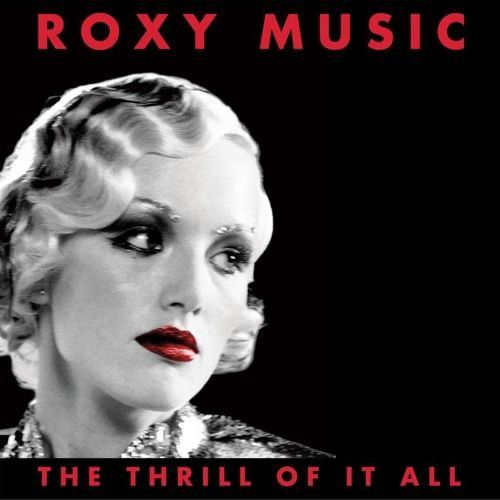 Roxy Music - The Thrill Of It All (4CD BoxSet) (1995)