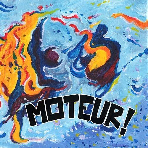 Moteur! - Moteur! (2017)