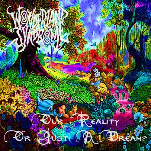 Wonderland Syndrome - Discography (2013-2016)