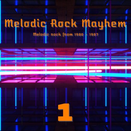 Various Artists - Melodic Rock Mayhem 1 (2017)
