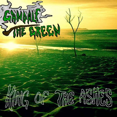 Gandalf the Green - King of the Ashes (2016)