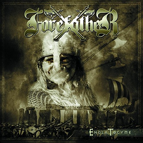 Forefather - Engla Tocyme (2017 Re-Issue)