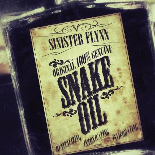 Sinister Flynn - Snake Oil (2017)