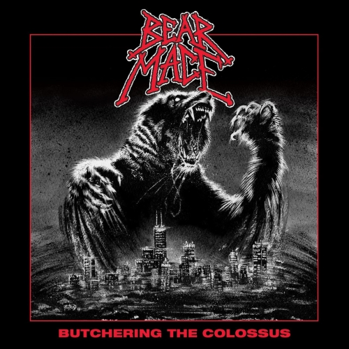 Bear Mace - Butchering the Colossus (2017)