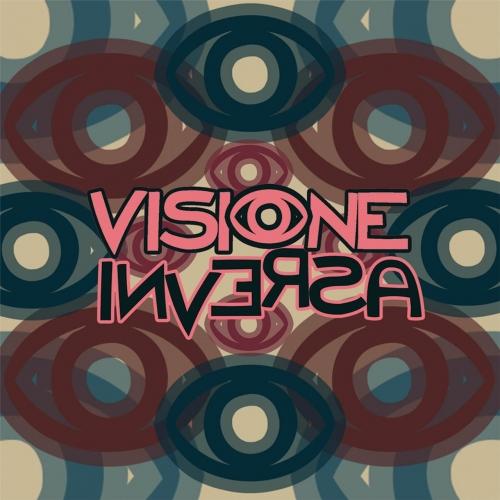 Visione Inversa - Visione Inversa (2017)