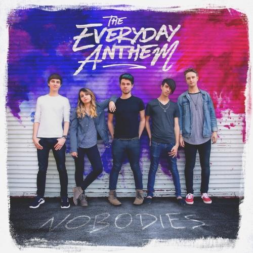 The Everyday Anthem - Nobodies (2017)